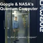 Google utilizeaza computerul cuantic al NASA